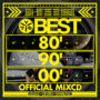 BEST 80′ 90′ 00′ OFFCIAL MIXCD リリース