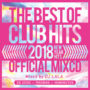 2018 THE BEST OF CLUB HITS OFFICIAL MIXCD -NEW YEAR HITS- リリース