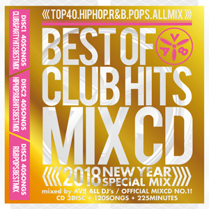 BEST OF CLUB HITS MIXCD -2018 NEW YEAR SPECIAL MIX- リリース