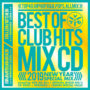 – BEST OF CLUB HITS MIXCD 2019 NEW YEAR SPECIAL MIX – OFFICIAL MIXCD リリース
