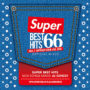 SUPERシリーズ最新作!! LA NO.1最先端 送料無料 MIXCD – SUPER BEST HITS 66 -NO.1 CLUB & PARTY DJ MIX- リリース