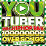 YOUTUBE最新1億オーバーMIXCD MIXCD -送料無料 – YOU TUBER ver.HIPHOP R&B -100,000,000 PV OVER SONGS- リリース