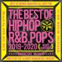 元祖キングオブMIXCDシリーズ最新作!! 送料無料 MIXCD – THE BEST OF HIPHOP R&B POPS 2019-2020 OFFICIAL MIXCD  リリース