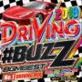 全国1番バズってる!!ドライブランキング第1位!! MIXCD -送料無料- 2019 DRIVING ♯BUZZ BGM BEST リリース