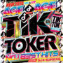 TIK TOKER -NO.1 BEST HITS- リリース