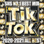 TIK & TOK 2020-2021 ALL BEST -SNS NO.1 BEST MIX- MKDR-0088 リリース
